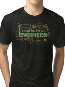 Science Engineer Humor Tri-blend T-Shirt