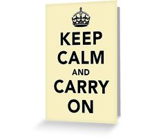 Keep Calm and Carry On - Light Greeting Card