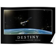 Destiny: Inspirational Quote and Motivational Poster Poster