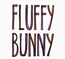 FLUFFY BUNNY (text) Unisex T-Shirt