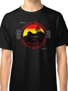 Prescott Granite Mountain Hotshots Memorial T-Shirt Classic T-Shirt
