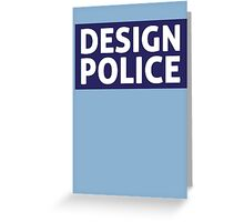 Design Police T-Shirt Greeting Card