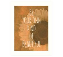 Be Your Own Art Print