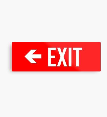 EXIT Emergency Exit Sign with Arrow Metal Print