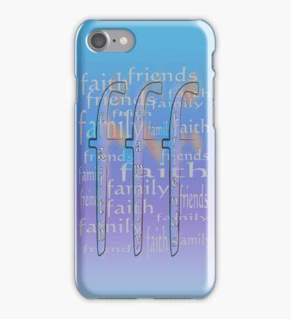 Friends Family Faith iPhone Case/Skin