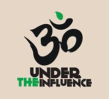 Under the Influence of OM Unisex T-Shirt