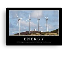 Energy: Inspirational Quote and Motivational Poster Canvas Print