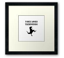 T-Rex Loves Taekwondo Framed Print