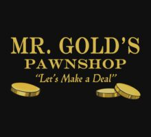 Mr. Gold's Pawnshop by waywardtees