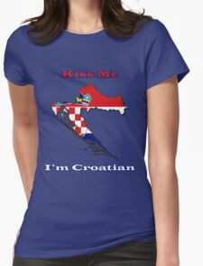 Kiss Me I'm Croatian Womens Fitted T-Shirt