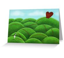 Love will find you Greeting Card