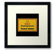 Stop, Country Border!, East Germany DDR Historic Sign Framed Print