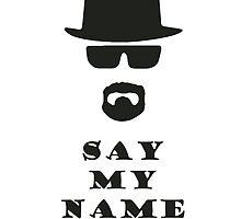 Say My Name by aketton