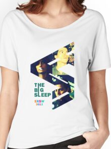SXSW 2012 The Big Sleep Women's Relaxed Fit T-Shirt