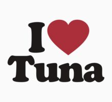 I Love Tuna by iheart
