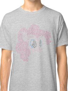 Pinkie Smile Typography Shirt Classic T-Shirt