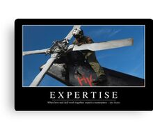 Expertise: Inspirational Quote and Motivational Poster Canvas Print