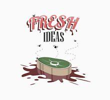 Fresh Ideas Unisex T-Shirt