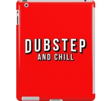 Dubstep and Chill iPad Case/Skin