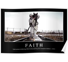 Faith: Inspirational Quote and Motivational Poster Poster