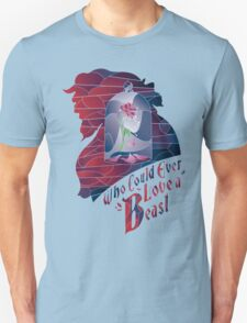 Who could ever love a Beast Unisex T-Shirt