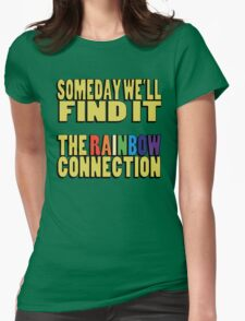 The Rainbow Connection Womens Fitted T-Shirt