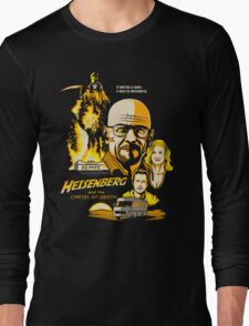 Heisenberg and the Cartel of Death Long Sleeve T-Shirt