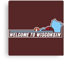 Welcome to Wisconsin, Road Sign, USA  Canvas Print