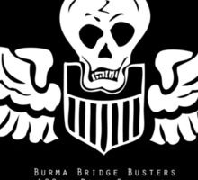 Burma Bridge Busters - 490th BS - 341st BG - 10th & 14th AF Emblem  Sticker