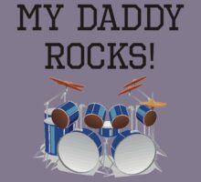My Daddy Rocks Drums Kids Tee