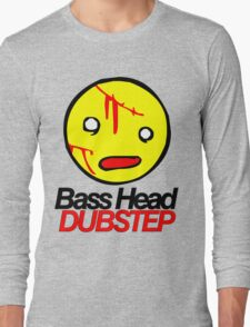 Bass Head Dubstep  Long Sleeve T-Shirt