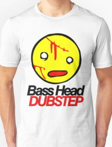 Bass Head Dubstep  Unisex T-Shirt