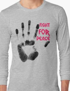 Fight for Peace Long Sleeve T-Shirt