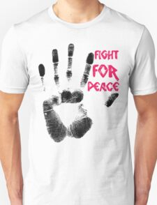 Fight for Peace T-Shirt