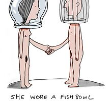 she wore a fishbowl...... by Loui  Jover