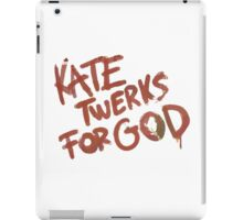 KATE TWERKS FOR GOD (life is strange) iPad Case/Skin