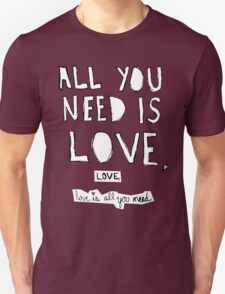 All You Need Is Love, T-Shirt