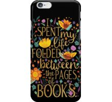 Folded Between the Pages of Books - Black iPhone Case/Skin