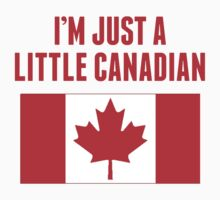 I'm Just A Little Canadian Kids Tee