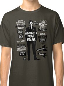Good Old Fashioned Villain Quotes Classic T-Shirt
