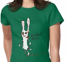 zombie bunny rabbit feelin fine t-shirt Womens Fitted T-Shirt