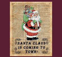 Santa Claus Is Coming To Town Vintage Christmas Decoration Unisex T-Shirt