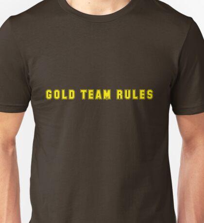 Gold Team Rules! Unisex T-Shirt