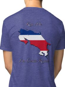 Kiss Me I'm Costa Rican Tri-blend T-Shirt