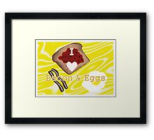 I Love Bacon And Eggs Framed Print