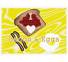 I Love Bacon And Eggs Photographic Print