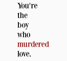The boy who murdered love -red/black Unisex T-Shirt