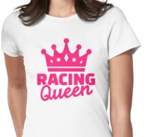 Racing queen Womens Fitted T-Shirt
