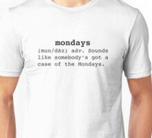 Case of the Mondays Unisex T-Shirt