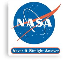 NASA Never A Straight Answer Canvas Print